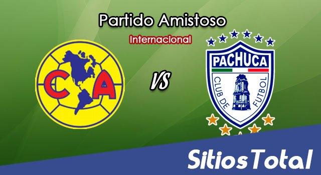 América vs Pachuca en Vivo – Partido Amistoso – Miércoles 4 de Julio del 2018