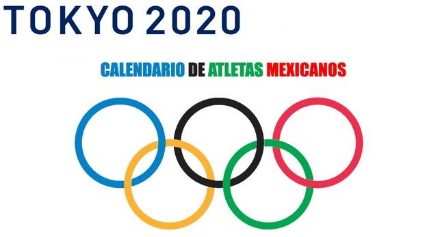 Calendario de los atletas mexicanos en los Juegos Olímpicos de Tokio 2020