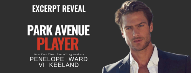 Excerpt Reveal: Park Avenue Playboy by Vi Keeland and Penelope Ward