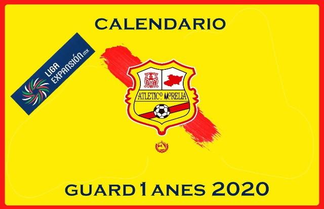 Calendario Club Atlético Morelia – Guardianes 2020 – Liga Expansión