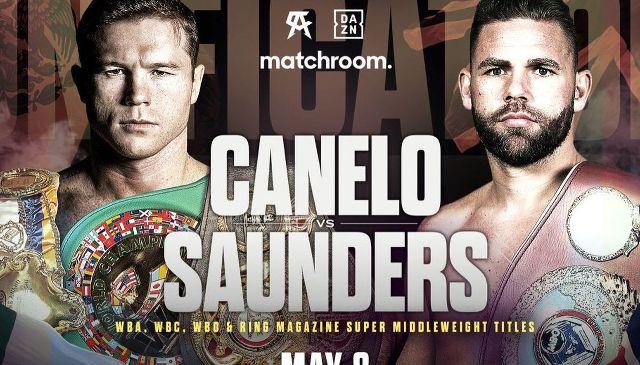 Saúl 'Canelo' Álvarez vs Billy Joe Saunders en Vivo – Box – Sábado 8 de Mayo del 2021