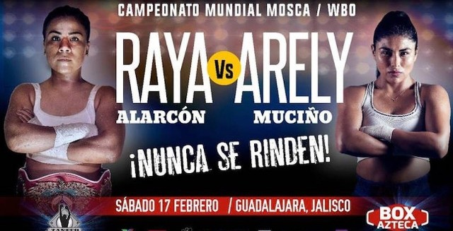 """Monserrat """"Raya"""" Alarcón vs Arely """"Ametralladora"""" Muciño en Vivo – Box – Sábado 17 de Febrero del 2018"""