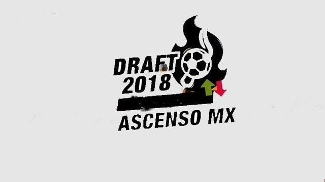 Altas, Bajas del Draft del Ascenso del Apertura 2018