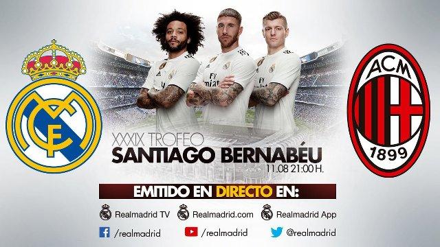 Real Madrid vs AC Milan en Vivo – Trofeo Santiago Bernabéu – Sábado 11 de Agosto del 2018