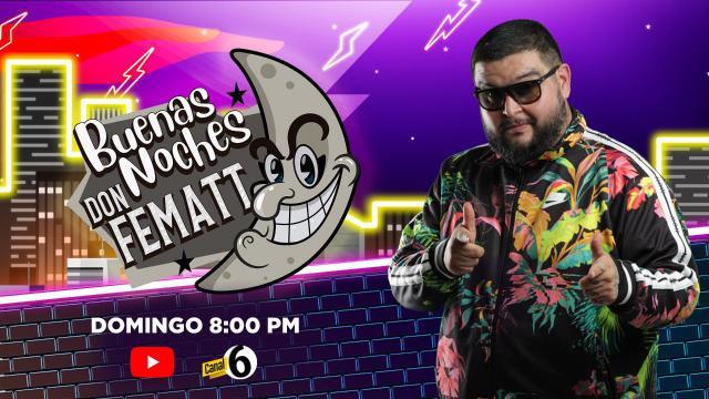 Aldo Show en Buenas Noches Don Fematt en Vivo – Domingo 24 de Mayo del 2020