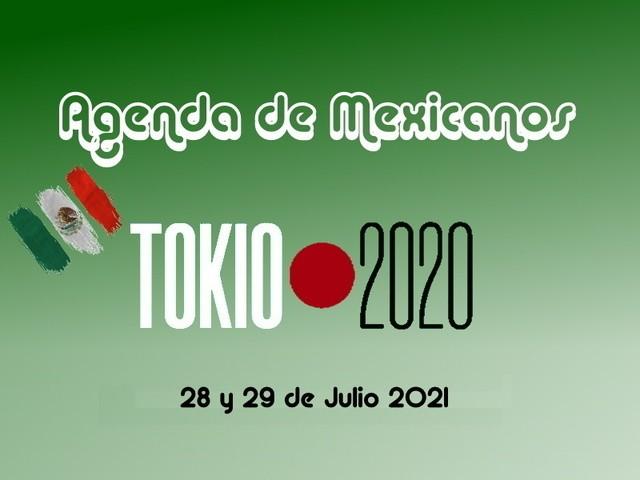 Agenda de los mexicanos este  28 y 29  de Julio – Juegos Olímpicos Tokio 2020