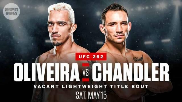 Oliveira vs Chandler en Vivo – UFC 262 – Sábado 15 de Mayo del 2021