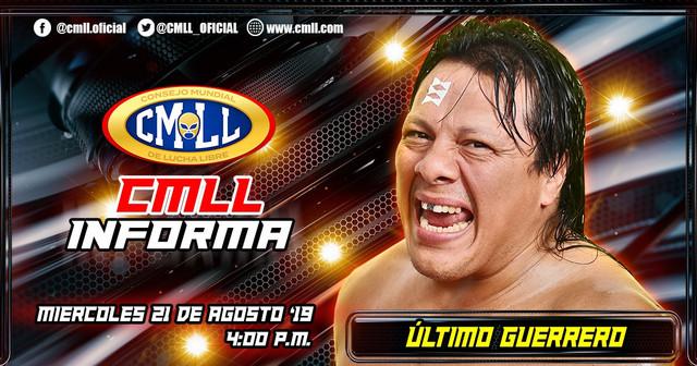 CMLL Informa con Último Guerrero y Ciber The Main Man en Vivo – Miércoles 21 de Agosto del 2019