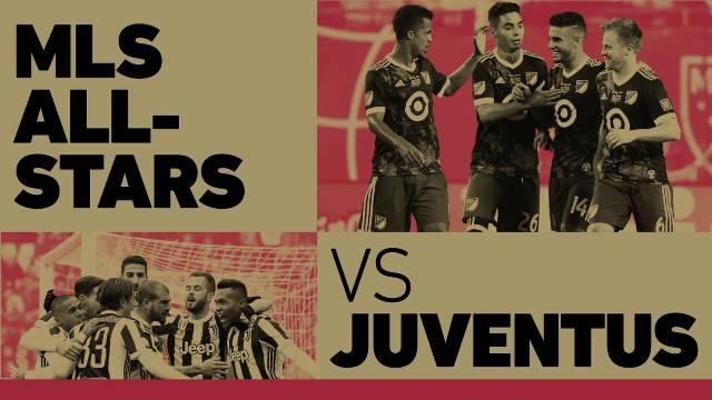MLS All-Stars vs Juventus en Vivo – Partido de las Estrellas de la MLS – Miércoles 1 de Agosto del 2018