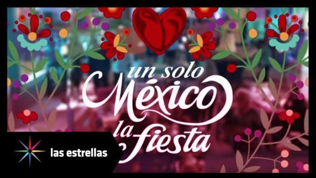 Un solo México, La Fiesta en Vivo – Televisa – Domingo 15 de Septiembre del 2019