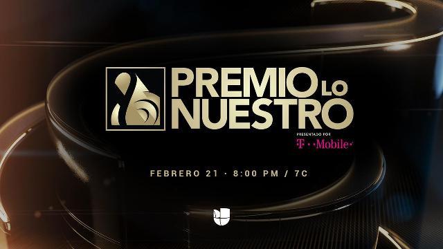 Premios Lo Nuestro 2019 en Vivo – Jueves 21 de Febrero del 2019