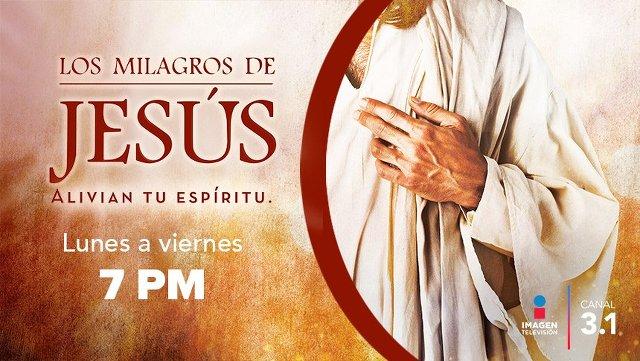 Milagros de Jesús en Vivo – Lunes 6 de Abril del 2020