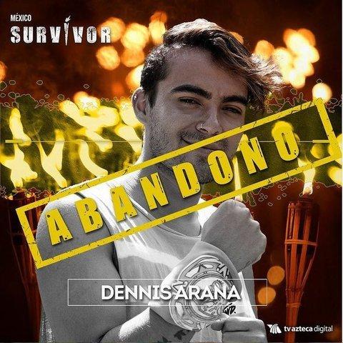 Dennis Arana abandona Survivor México