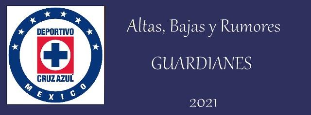 Altas, Bajas y rumores del Cruz Azul para el Guardianes 2021