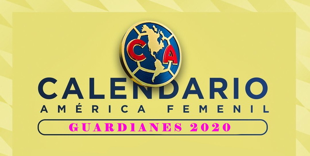 Calendario del América Femenil – Guard1anes 2020
