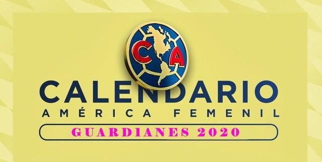 Calendario del América Femenil – Guard1anes 2020