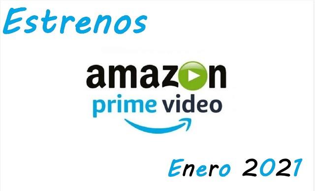 Estrenos Amazon Prime de Enero 2021