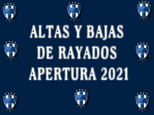 Altas, Bajas y Transferibles de Rayados del  Monterrey – Apertura 2021 – Liga MX