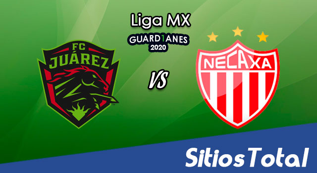 FC Juarez vs Necaxa en Vivo – Liga MX – Guardianes 2020 – Viernes 31 de Julio del 2020