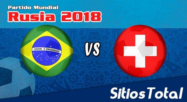 Repetición Brasil vs Suiza – Mundial Rusia 2018 – Completo, Online y Gratis!