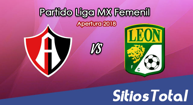 Ver Atlas vs León en Vivo – Liga MX Femenil – Sábado 20 de Octubre del 2018