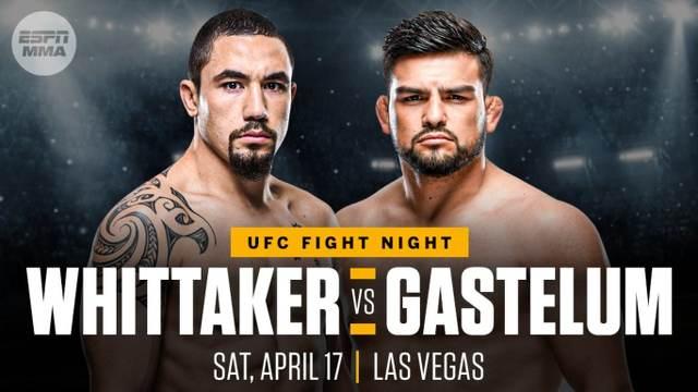 Whittaker vs Gastelum en Vivo – UFC Vegas 24 – Sábado 17 de Abril del 2021