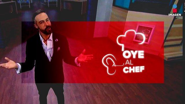 Oye al Chef en Vivo – Domingo 25 de Agosto del 2019