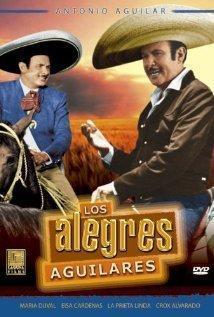 Póster Los Alegres Aguilares con Antonio Aguilar