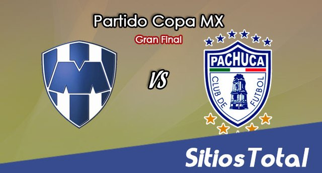 Monterrey vs Pachuca en Vivo – Online, Por TV, Radio en Linea, MxM – Apertura 2017 – Copa MX