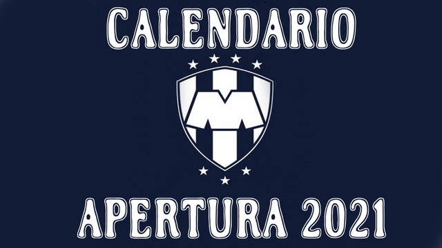 Calendario de Partidos de Monterrey para el Apertura 2021