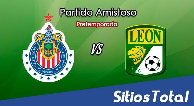 Chivas vs León en Vivo – Partido Amistoso – Jueves 5 de Julio del 2018