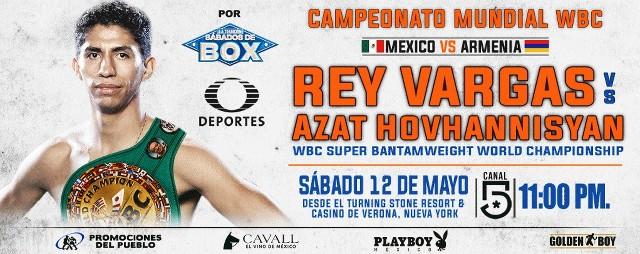 Rey Vargas vs Azat Hovhannisyan en Vivo – Box – Sábado 12 de Mayo del 2018