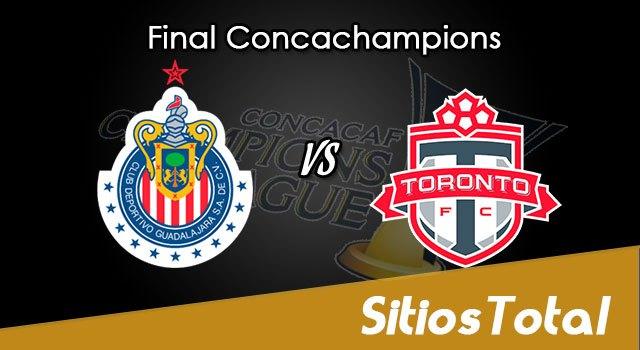 Chivas vs Toronto FC en Vivo – Final Vuelta Concachampions – Miércoles 25 de Abril del 2018