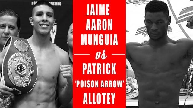 Jaime Munguía vs Patrick Allotey en Vivo – Box – Sábado 14 de Septiembre del 2019