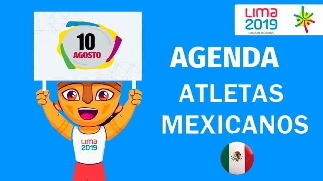 Actividad de Mexicanos en Juegos Panamericanos Lima 2019 – 10 de Agosto de 2019