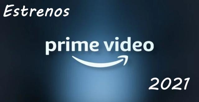Estrenos de Amazon Prime para Mayo 2021