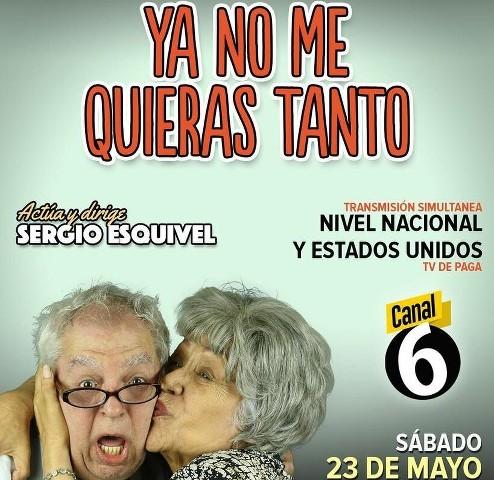 Ya no me quieras tanto en Vivo – Teatro Nena Delgado – Sábado 23 de Mayo del 2020