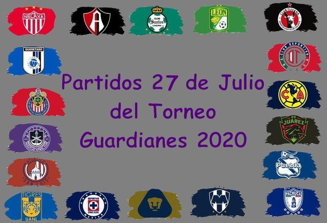 Partidos del Torneo Guard1anes 2020 – Lunes 27 de Julio del 2020