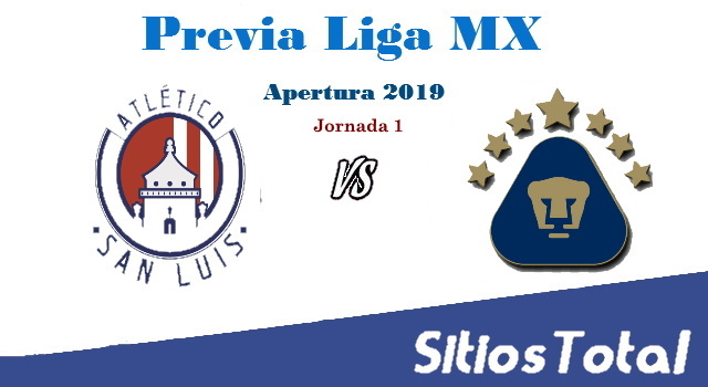 Previa Atlético San Luis vs Pumas – J1 – Apertura 2019