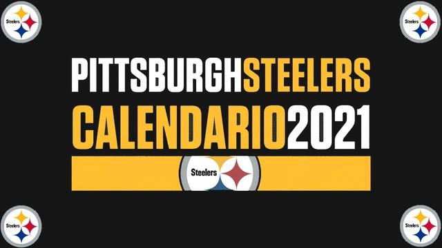 Calendario de Acereros de Pittsburgh – NFL 2021