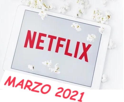 Estrenos Netflix Marzo 2021