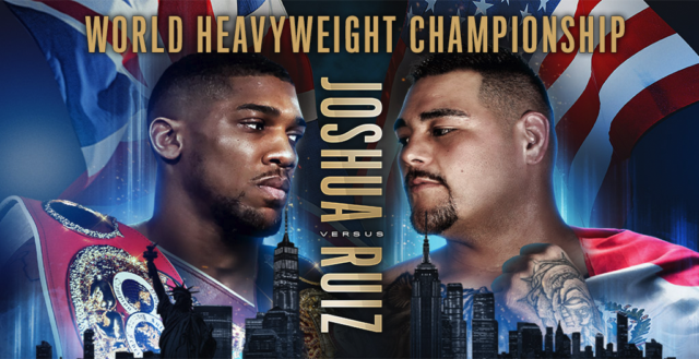 Anthony Joshua vs Andy Ruiz Jr en Vivo – Box – Sábado 1 de Junio del 2019