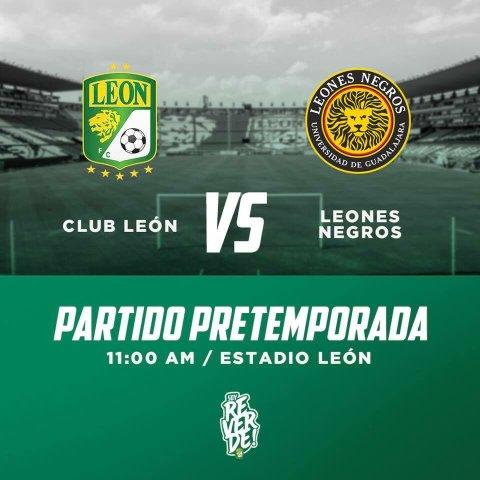 León vs Leones Negros en Vivo – Partido Amistoso – Sábado 30 de Junio del 2018