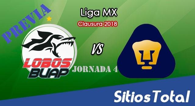 Previa Lobos BUAP vs Pumas en J4 del Clausura 2018