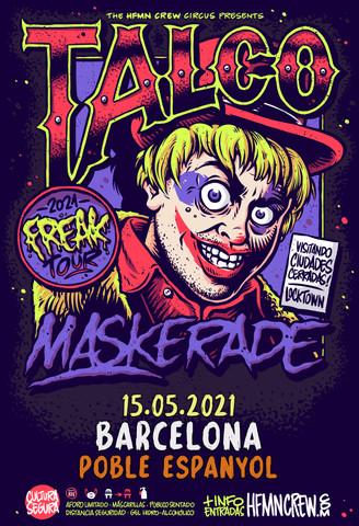 TALCO – MASKERADE en Barcelona