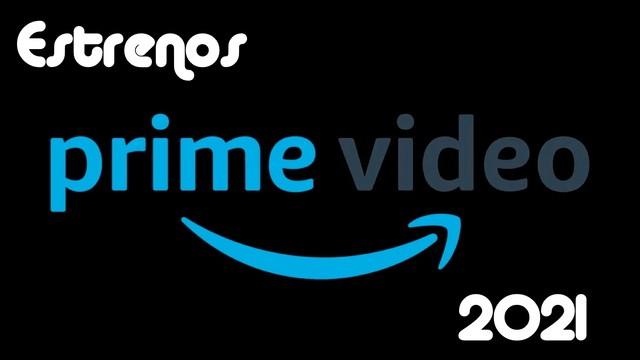 Estrenos de Amazon Prime para Julio 2021