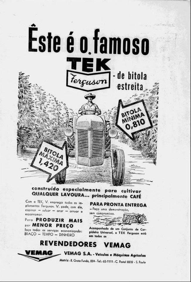 Este é o famoso TEK Ferguson de bitola estreita. Construído especialmente para cultivar qualquer lavoura... principalmente café.