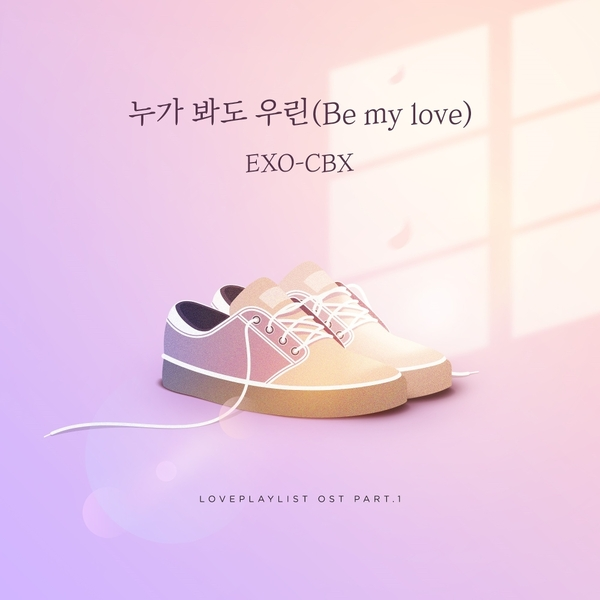 Download [Single] EXO-CBX – Love Playlist Season 4 Part 1 (MP3)