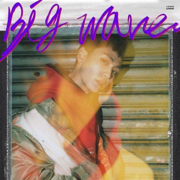 Download [Full Album] JUNG ILHOON (BTOB) - Big wave - EP Mp3 Album Cover