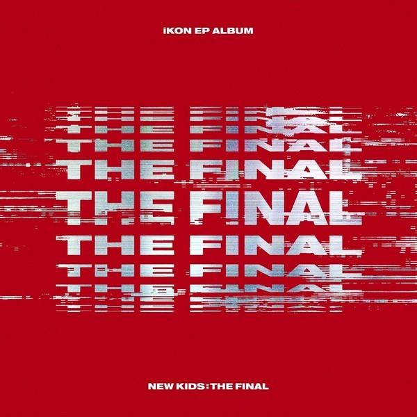Download [Full Album] IKON - NEW KIDS THE FINAL Mp3 Album Cover